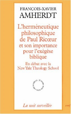 """Afficher """"L'Herméneutique philosophique de Paul Ricoeur et son importance pour l'exégèse biblique : en débat avec la New Yale Theology School"""""""