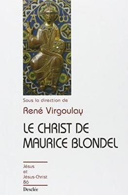 """Afficher """"Le Christ de Maurice Blondel"""""""