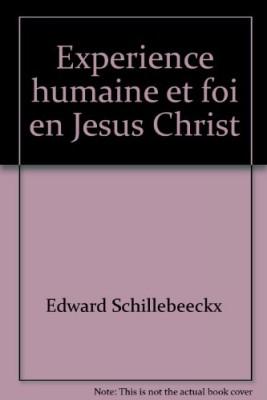 """Afficher """"Expérience humaine et foi en Jésus-Christ"""""""