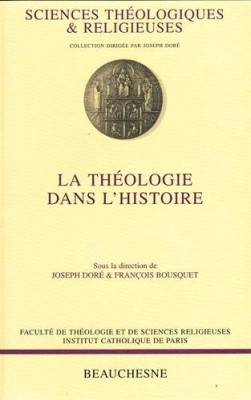 """Afficher """"La théologie dans l'histoire"""""""
