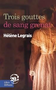 """Afficher """"Trois gouttes de sang grenat"""""""