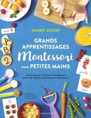 """Afficher """"Grands apprentissages Montessori pour petites mains"""""""