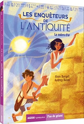 vignette de 'Les enquêteurs de l'Antiquité n° 1<br /> Le cobra d'or (Alain SURGET)'
