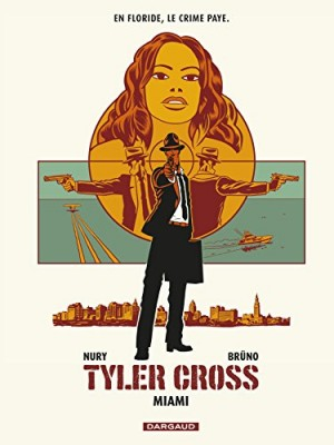 "Afficher ""Tyler Cross n° 3Miami"""