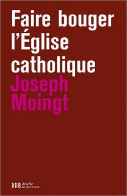 """Afficher """"Faire bouger l'Eglise catholique"""""""