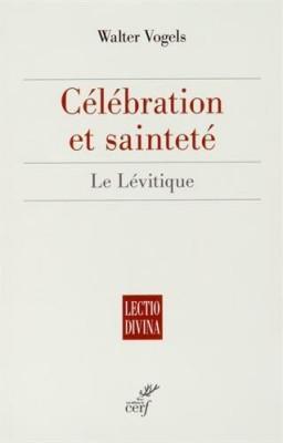"""Afficher """"Célébration et sainteté : Le Lévitique"""""""
