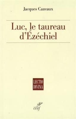 """Afficher """"Luc, le taureau d'Ezéchiel"""""""