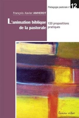 """Afficher """"L'animation biblique de la pastorale"""""""