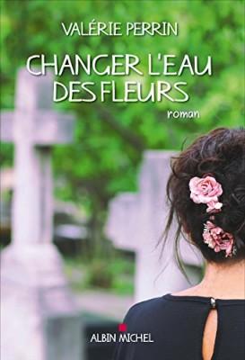 vignette de 'Changer l'eau des fleurs (Valérie Perrin)'