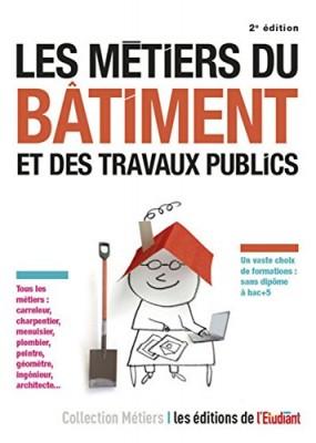 """Afficher """"Les métiers du bâtiment et des travaux publics"""""""