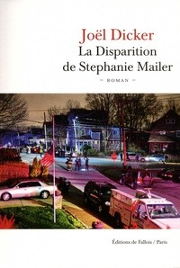 vignette de 'La disparition de Stephanie Mailer (Joël Dicker)'