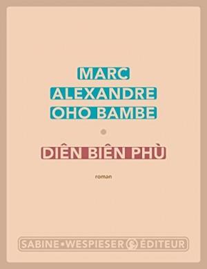 vignette de 'Diên Biên Phù (Marc Alexandre Oho Bambe)'