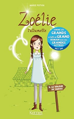 """Afficher """"Zoélie l'allumette n° 4 Le voleur de tartes"""""""