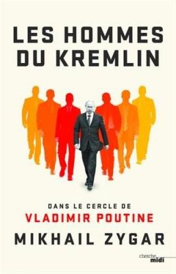 "Afficher ""Les hommes du Kremlin"""