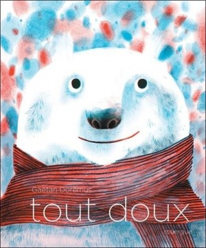 vignette de 'Tout doux (Gaëtan Dorémus)'