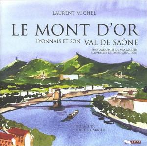 """Afficher """"Mont d'Or lyonnais et son Val de Saône (Le)"""""""