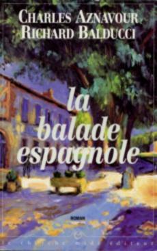 """Afficher """"La balade espagnole"""""""