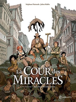 """Afficher """"La cour des miracles."""""""