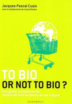 "Afficher ""To bio or not to bio ?"""