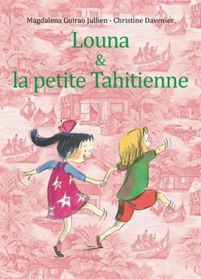"Afficher ""Louna & la petite Tahitienne"""
