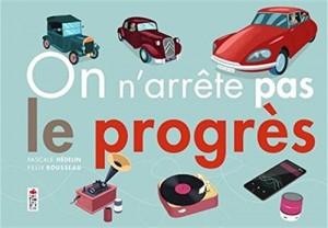 vignette de 'On n'arrête pas le progrès (Pascale Hédelin)'