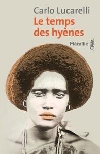 """Afficher """"Le temps des hyènes"""""""