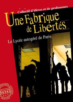 """Afficher """"Une fabrique de libertés"""""""