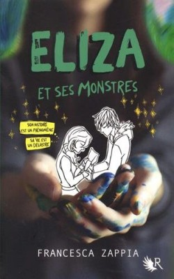 vignette de 'Eliza et ses monstres (Francesca Zappia)'