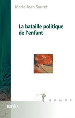 """Afficher """"La bataille politique de l'enfant"""""""