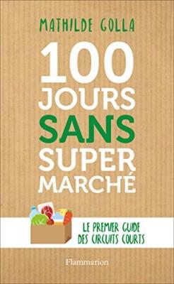 """Afficher """"100 jours sans supermarché"""""""