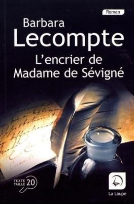"""Afficher """"L'encrier de Madame de Sévigné"""""""