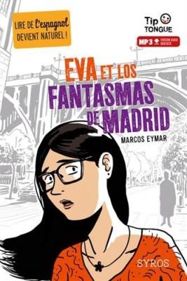 "Afficher ""Eva et los fantasmas de Madrid"""