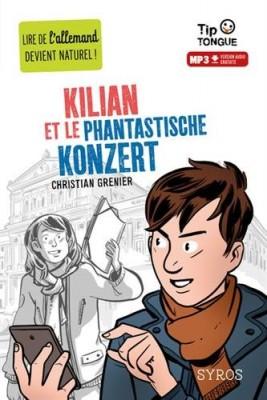 "Afficher ""Kilian et le phantastische konzert"""