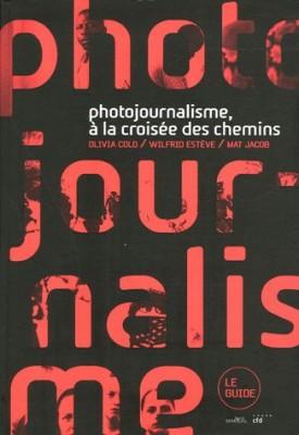 """Afficher """"Photojournalisme, à la croisée des chemins"""""""