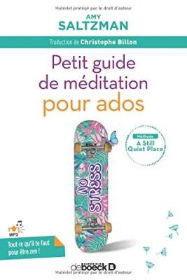 """Afficher """"Petit guide de méditation pour ados"""""""
