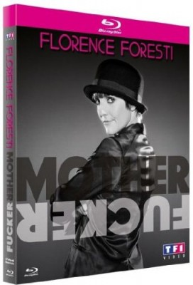 "Afficher ""Florence Foresti : Mother fucker"""