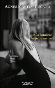 """Afficher """"A la lumière du petit matin"""""""
