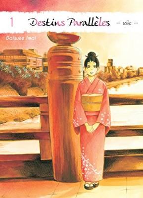 vignette de 'Destins parallèles n° 1 - Elle<br /> Destins parallèles - Elle (Daisuke Imai)'