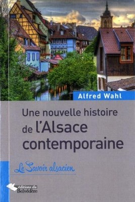 """Afficher """"Une Nouvelle histoire de l'Alsace contemporaine"""""""