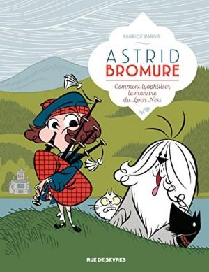 vignette de 'Astrid Bromure n° 4<br /> Comment lyophiliser le monstre du Loch Ness (Fabrice Parme)'