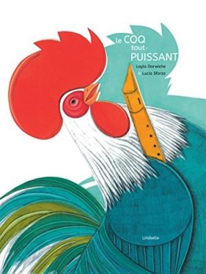 """Afficher """"Le coq tout-puissant"""""""