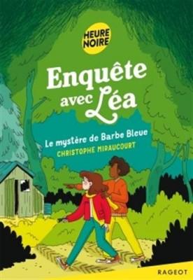 """Afficher """"Enquête avec Léa Enquête avec Léa - Le mystère de Barbe Bleue"""""""