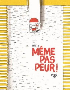 vignette de 'Même pas peur ! (Stéphane-Yves Barroux)'