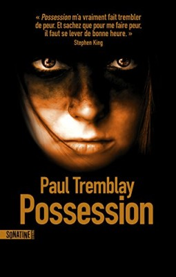 vignette de 'Possession (Paul Tremblay)'