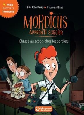 """Afficher """"Mordicus, apprenti sorcier n° 8 Chasse au scoop chez les sorciers"""""""