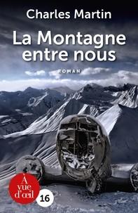 """Afficher """"La montagne entre nous"""""""