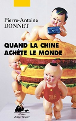 """Afficher """"Quand la Chine achète le monde"""""""