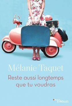 vignette de 'Reste aussi longtemps que tu voudras (Mélanie Taquet)'