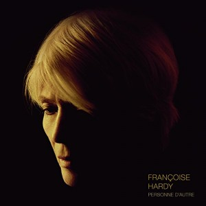 vignette de 'Personne d'autre (Françoise Hardy)'