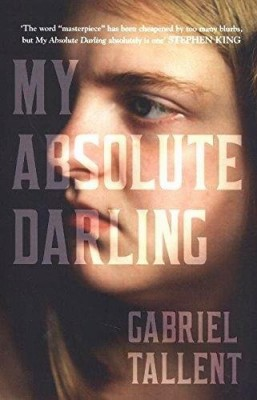 vignette de 'My absolute darling (Gabriel Tallent)'